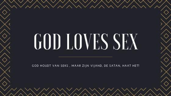 God houdt van seks