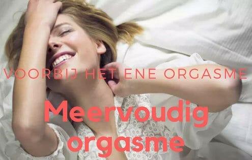meervoudig orgasme vrouw