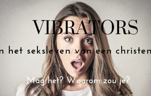 Vibrators in het seksleven van een christen