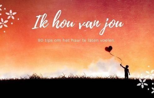 80 tips om haar te laten voelen dat je van haar houdt