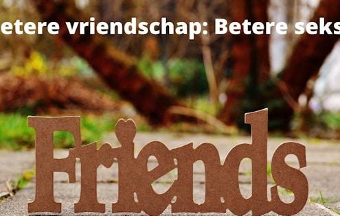 betere vriendschap is betere seks